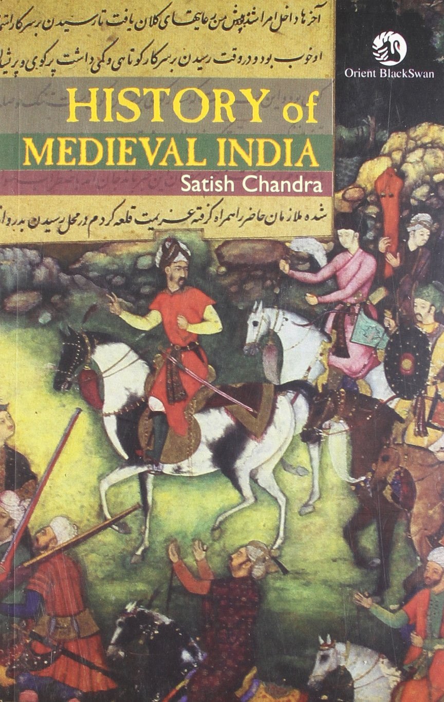 Medieval History - Satish Chandra